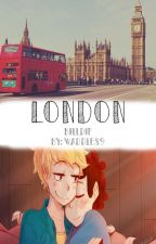LONDON.|| A BILLDIP STORY|| YWLMAD 2DA TEMPORADA by Waddles9