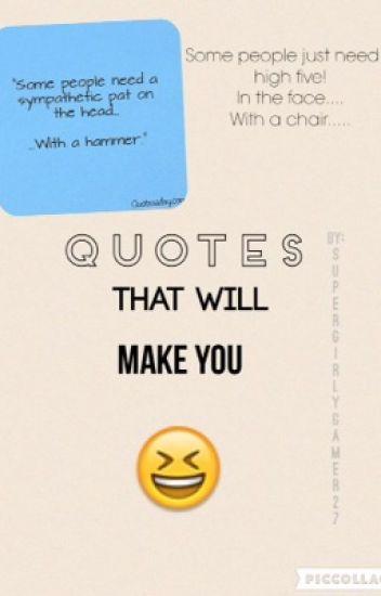 Quotes That Will Make U Laugh