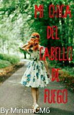 Mi Chica Del Cabello De Fuego  by MiriamCM6