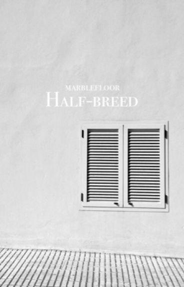 Half-Breed ■ The Hobbit
