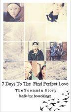 7 Days To The Find Love by SinceBaekhyun