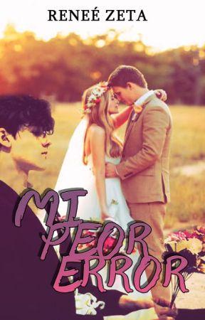 Mi Peor Error by ReneeZeta