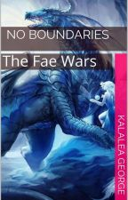 No Boundaries (Fae Wars) by Kalalea15