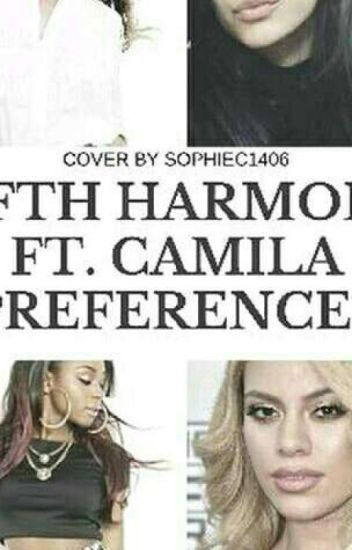 Fifth Harmony Ft Camila Cabello Preferences ( Slow Updates)