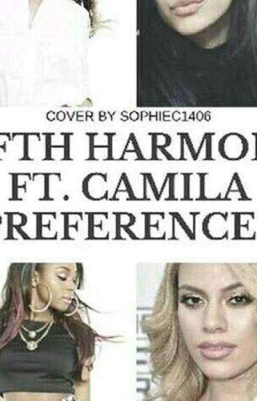 Fifth Harmony Ft Camila Cabello Preferences ( On Hold)