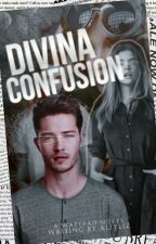 Divina Confusión [D.C #1 Editando] by AliYLiz