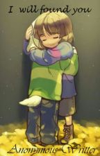 Te encontrare (I will found you) [[UNDERTALE]] #Wattys2016 by Hachi455
