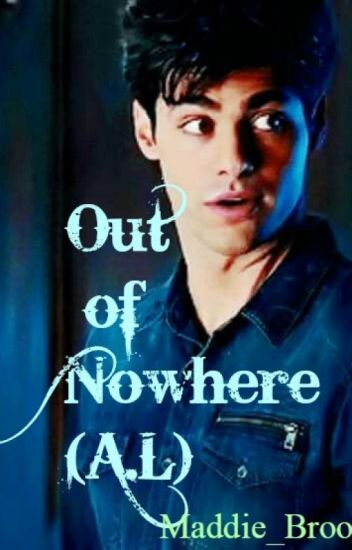 Out of Nowhere (Alec Lightwood)