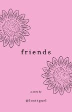 friends ✘ espinosa by losttgxrl