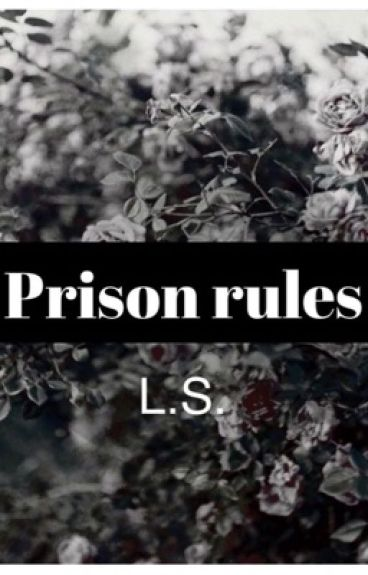Prison Rules
