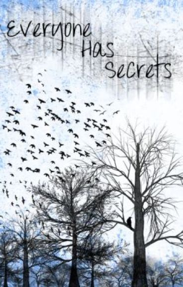 Everyone Has Secrets... by KarmaLeFay