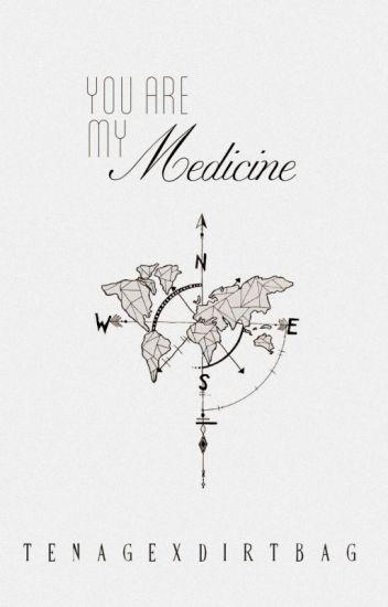You are my Medicine | l.h ✉✔