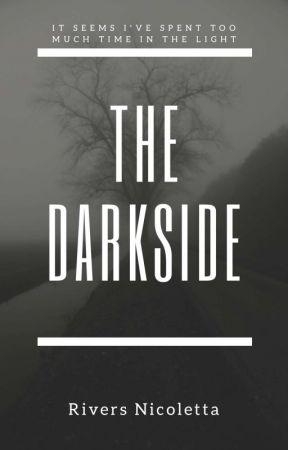The Dark Side: Darkness by riversnicoletta