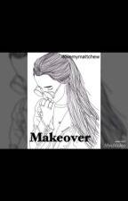 Makeover  •younow• by ilovemymattchew