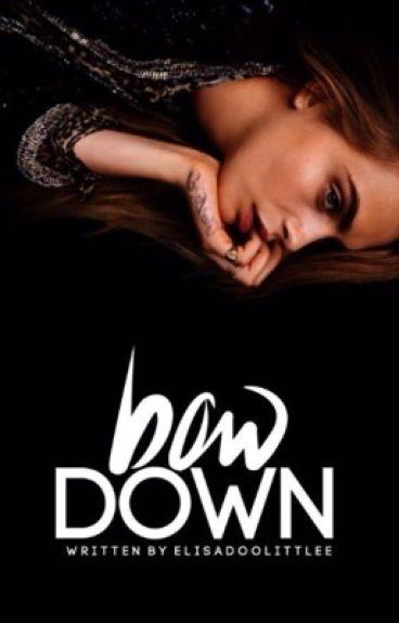 Bow Down - the originals [1] ✔️