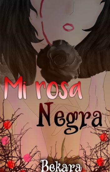 Mi rosa negra