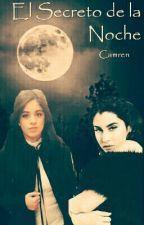 El Secreto De La Noche - Camren by karenalvarez944