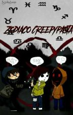 zodiaco creepypasta :) by White2040