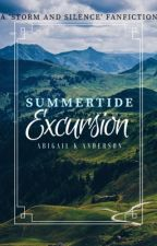Summertide Excursion : A 'Storm and Silence' Fan-fiction by fizzybizzybee