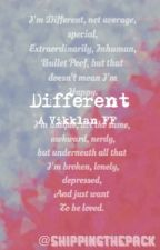 Different (Vikklan) |SHORT STORY| by Shippingthepack