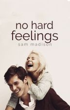 No Hard Feelings by SamMadison