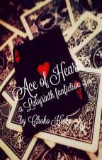 Ace of Hearts (Labyrinth fanfiction) by Choko_Hioka
