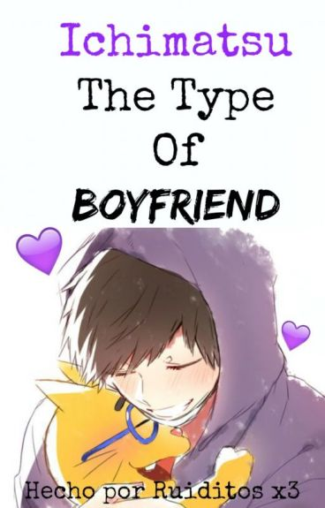 Ichimatsu The Type Of Boyfriend