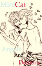 Angels and Demons ~MiniCat by ALostCause