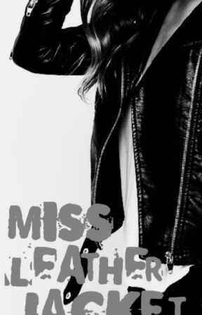 Miss.Leather Jacket by BadboynFighterLovers