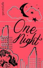 One Night | lrh by garotaSufle