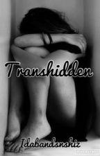 Transhidden by thebrokenstardust