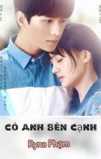 Có anh bên cạnh [Dương-Sảng Fanfic] by RanShuang201298