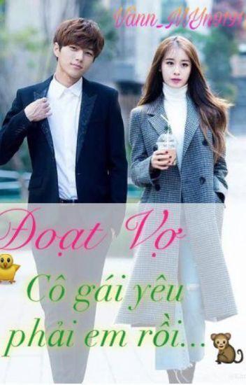 (MyungYeon Ver) Đoạt Vợ : Cô gái yêu phải em rồi.