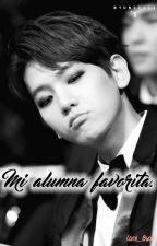 •Terminada• Mi Alumna favorita [Baekhyun Y Tú] by Cami_Byun