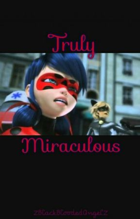 Truly Miraculous by smol_JAIME