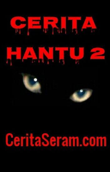 Cerita Hantu 2