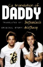 Daddy»l.s. (CZ translation) by TomlinsonLucie