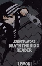 Death the Kid x Reader [Lemon] by LemonyFlavors