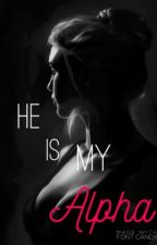 He is my Alpha by sassyspicey