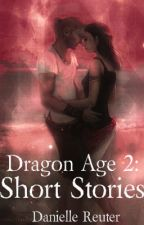 Dragon Age 2: Short Stories by Wolfhound11