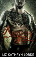 Revved Up Soul by LizLorde