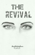 THE REVIVAL by Librariant