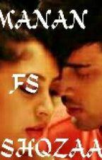 MANAN TS : ISHAQZAADE by DiyaNarwal