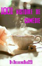 1001 Histoires de Comédie by Psychopathe012