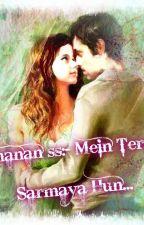 manan ss:-Mein Tera Sarmaya Hun... by swadhinta_rajput
