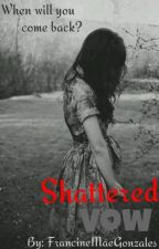 Shattered Vow by potsybaby