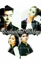Sahabat Hidup  by APLovestory