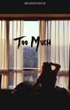 Too much to forget | coming december '16 by schococo