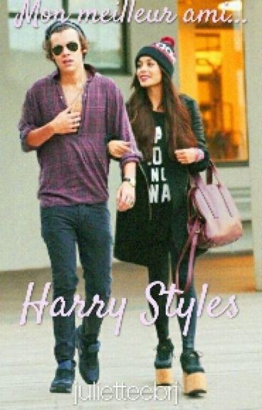 Mon Meilleur Ami, Harry Styles...