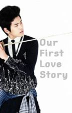 Our First Love Story by nadirawr
